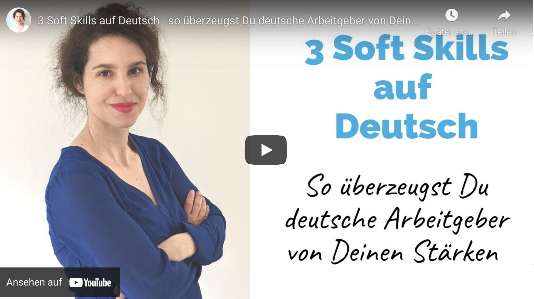 3 Soft Skills auf Deutsch – so überzeugst Du deutsche Arbeitgeber von Deinen Stärken