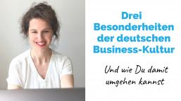 3 Besonderheiten der deutschen Business-Kultur | Business-Deutsch für High Professionals